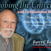 Dashen Memorial Lecture - Barry Barish -- 2017 Nobel Prize in Physics