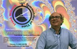 Symmetries of Time Lecture  -  Professor Frank Wilczek, 2004 Nobel Laureate: Feb. 13, 2020.  Garren Auditorium.  Reception starting at 3:30.